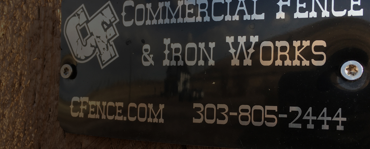 Commercial Fence and Iron Works metal sign